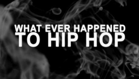 whatever happened to hip hop